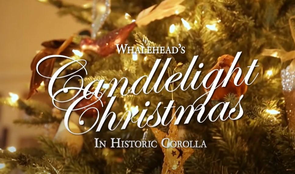 Whalehead's Candlelight Christmas